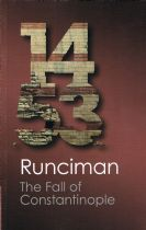 1453 The Fall of Constantinople Runciman. Steven